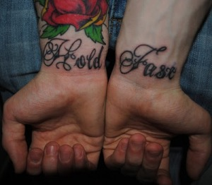 Labels: Best of tattoo script HOLD FAST on wrist