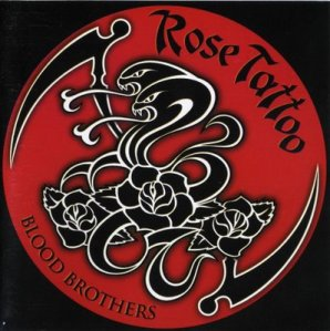 ROSE TATTOO - BLOOD BROTHERS